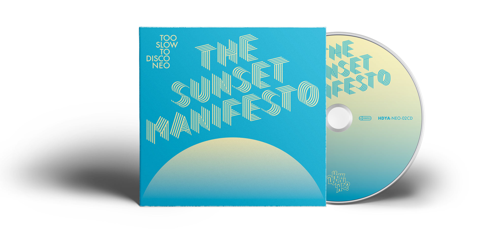 PRE-ORDER Too Slow to Disco NEO - The Sunset Manifesto CD + Poster Booklet