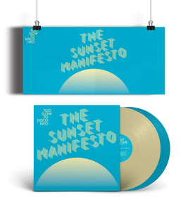 PRE-ORDER Too Slow to Disco NEO - The Sunset Manifesto Ltd Coloured LP + Poster & Liner Notes
