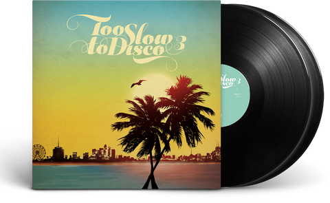 Too Slow To Disco Vol.3 LP