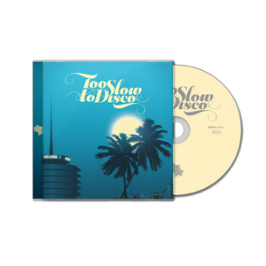 Too Slow To Disco Vol.1 CD