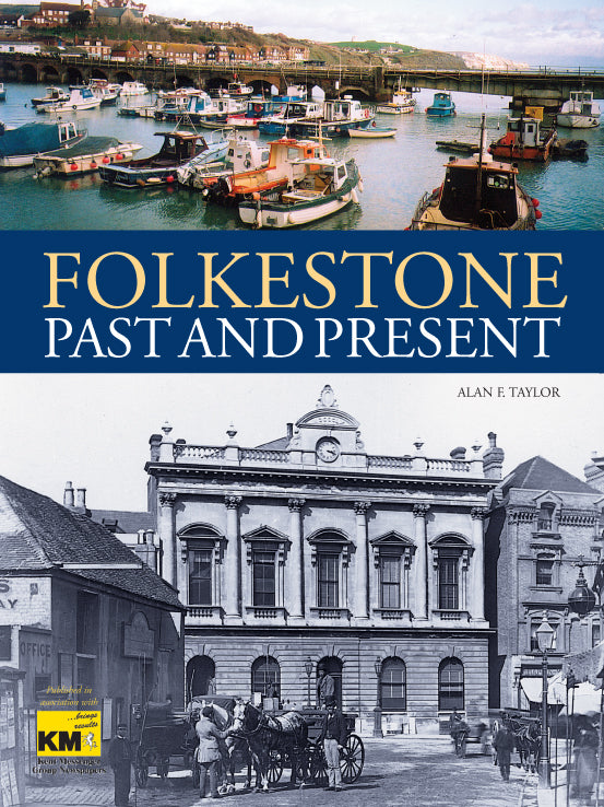 Folkestone Past and Present