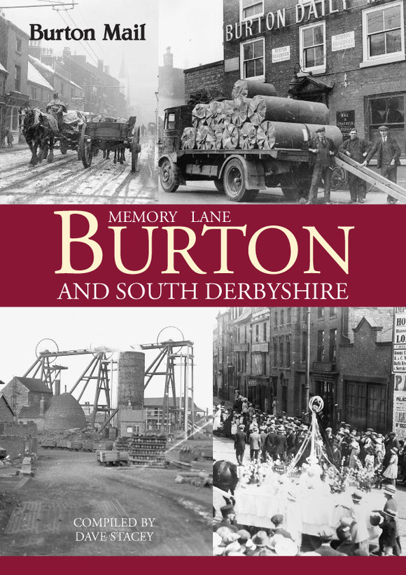 Memory Lane Burton and South Derbyshire