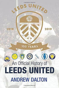 An Official History of Leeds United