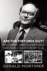 Are the Fixtures Out? Following Derby County and Derbyshire County Cricket Club