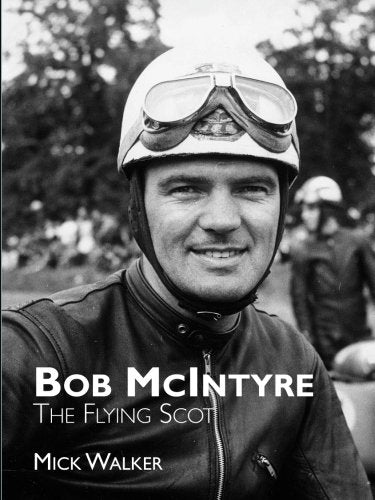 Bob McIntyre - The Flying Scot (Large Format)