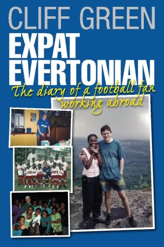 Expat Evertonian. The Diary of a football fan working abroad.