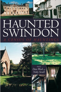 Haunted Swindon