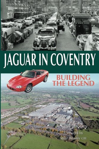 Jaguar in Coventry. Building the Legend