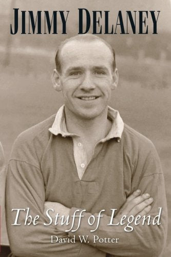 Jimmy Delaney. The Stuff of Legend