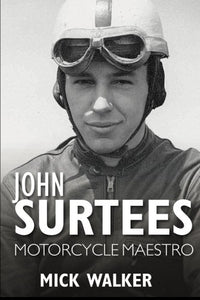 John Surtees - Motorcycle Maestro (Small Format)