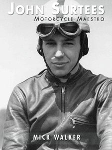 John Surtees - Motorcycle Maestro (Large Format)