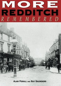 More Redditch Remembered