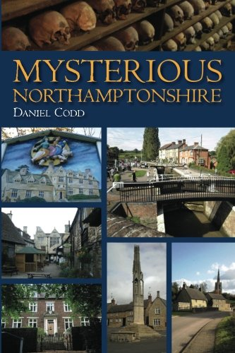Mysterious Northamptonshire
