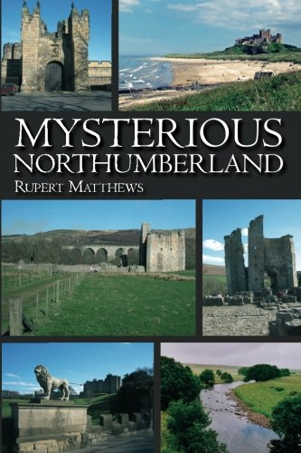 Mysterious Northumberland