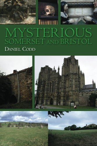 Mysterious Somerset and Bristol