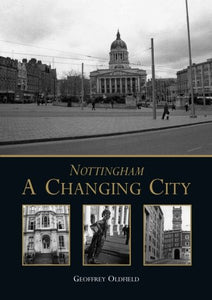 Nottingham: A Changing City
