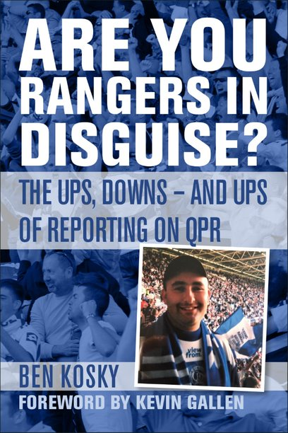 Are You Rangers in Disguise? The Ups, Downs - And Ups of Reporting on QPR