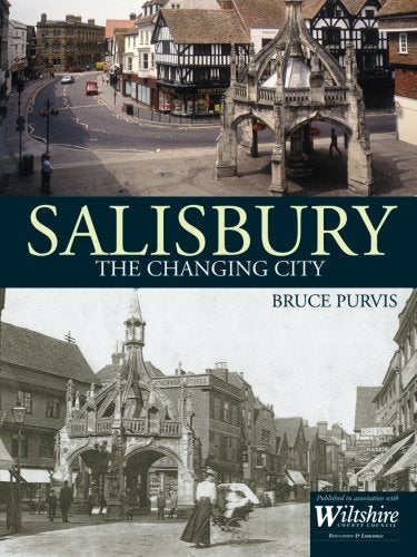 Salisbury: The Changing City