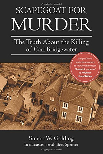 Scapegoat for Murder - The Murder of Carl Bridgewater