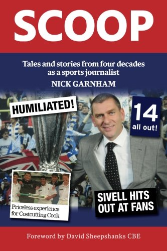 Scoop - Tales and stories from four decades as a sports journalist