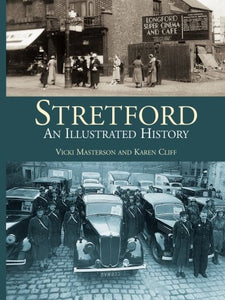 Stretford: An Illustrated History