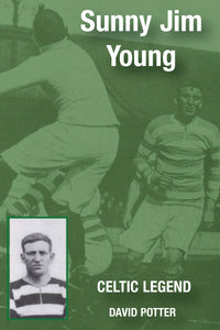 Sunny Jim Young - Celtic Legend