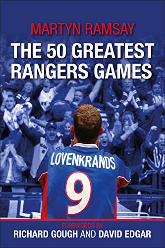 The 50 Greatest Ranger's Games