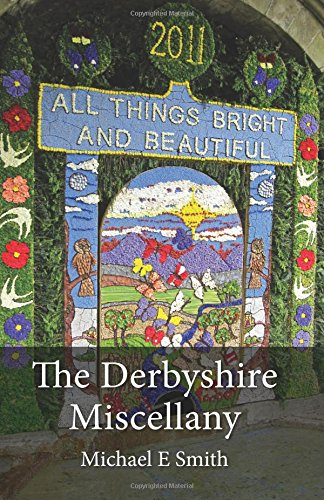 The Derbyshire Miscellany
