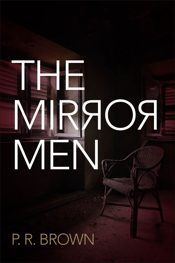 The Mirror Men