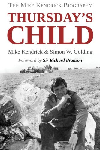 Thursday's Child – The Mike Kendrick Story