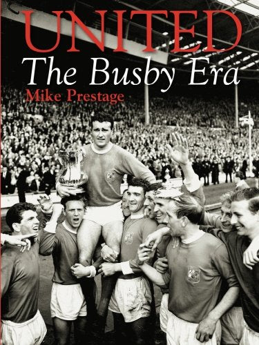 United: The Busby Era