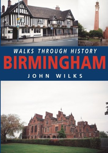 Walks Through History - Birmingham