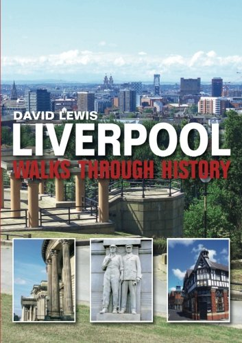 Walks through History - Liverpool