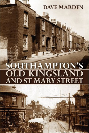 Southampton's Old Kingsland and St Mary's Street