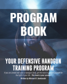Training Program Book - Your Defensive Handgun Training Program