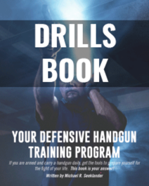 Drills Book - Your Defensive Handgun Training Program