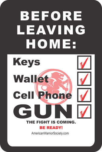 Sign- Keys - Wallet - Phone - GUN!