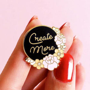 Create More Enamel Pin