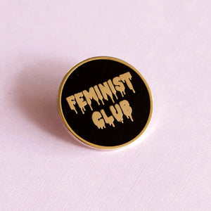 Feminist Club Enamel Pin
