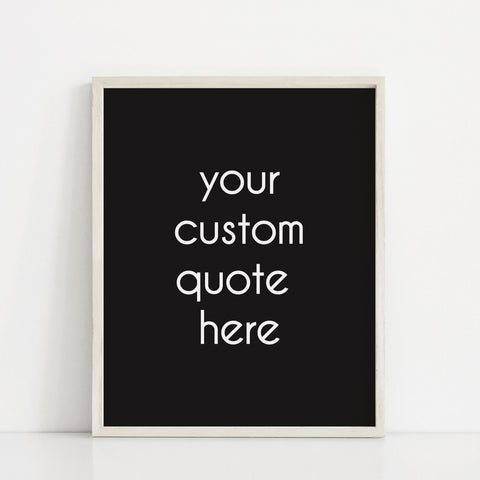 Custom Text Print - Black