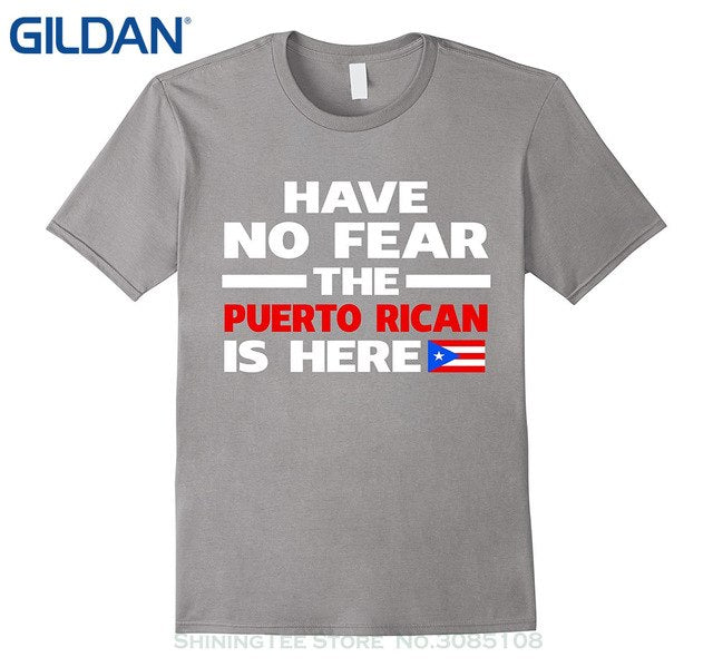 GILDAN O-neck Hipster Tshirts Have No Fear The Puerto Rican Is Here Puerto Rico Pride Funny T-shirt