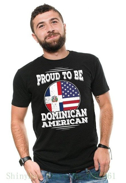 Proud To Be Dominican American T-shirt Dominican Heritage Patriotic Tee Shirt Great Discount Cotton Men Tee