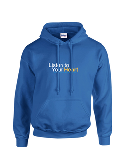 """Listen to Your Heart"" Official Hoodie"