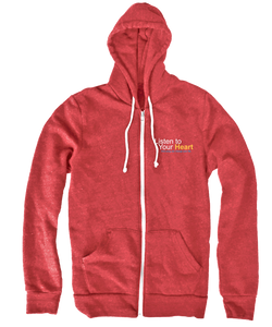 """Listen to Your Heart"" Official Zip Up Hoodie"