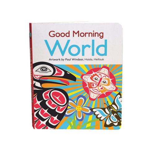 Board Book Good Morning World by Paul Windsor