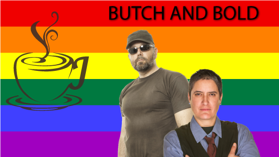 Butch and Bold
