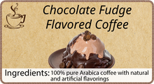 Load image into Gallery viewer, Chocolate Fudge Flavored Coffee - 1 Pound