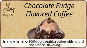 Chocolate Fudge Flavored Coffee - 1 Pound
