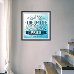 Ezposterprints - The Truth Will Set You Free - 16x16 ambiance display photo sample