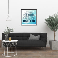 Ezposterprints - The Truth Will Set You Free - 24x24 ambiance display photo sample